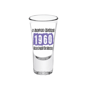 A legjobb évjárat - 1960 évszámos tüske pálinkás pohár minta