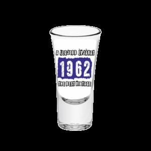 A legjobb évjárat - 1962 évszámos tüske pálinkás pohár minta