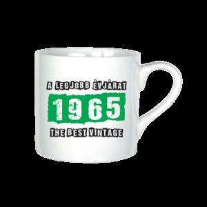 A legjobb évjárat - 1965 évszámos bögre minta