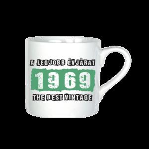 A legjobb évjárat - 1969 évszámos bögre minta