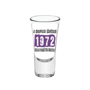 A legjobb évjárat - 1972 évszámos tüske pálinkás pohár minta