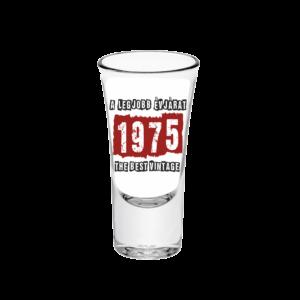 A legjobb évjárat - 1975 évszámos tüske pálinkás pohár minta