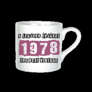 A legjobb évjárat - 1978 évszámos bögre minta