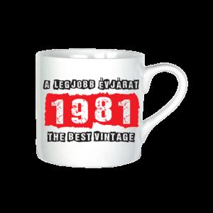A legjobb évjárat - 1981 évszámos bögre minta