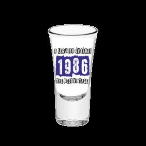 A legjobb évjárat - 1986 évszámos tüske pálinkás pohár minta