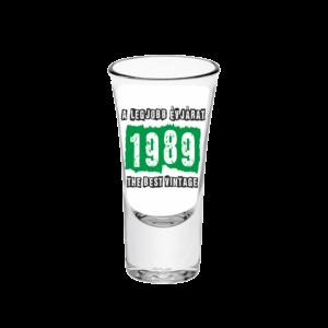 A legjobb évjárat - 1989 évszámos tüske pálinkás pohár minta