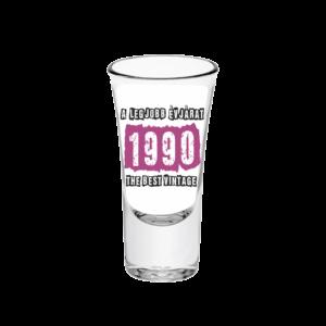 A legjobb évjárat - 1990 évszámos tüske pálinkás pohár minta