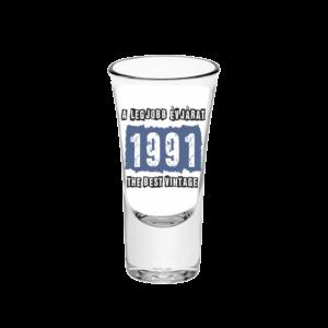 A legjobb évjárat - 1991 évszámos tüske pálinkás pohár minta