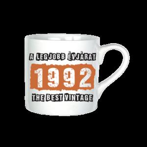 A legjobb évjárat - 1992 évszámos bögre minta