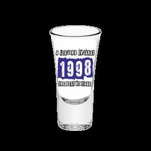 A legjobb évjárat - 1998 évszámos tüske pálinkás pohár minta