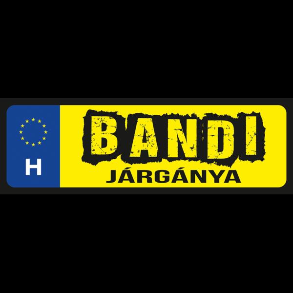 Bandi járgánya neves rendszámtábla minta
