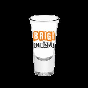 Brigi gondűzője neves tüske pálinkás pohár minta