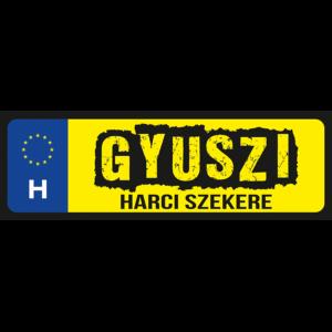 Gyuszi harci szekere neves rendszámtábla minta