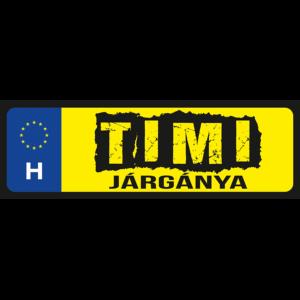 Timi járgánya neves rendszámtábla minta