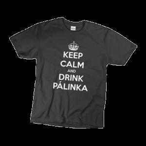 Keep calm and drink pálinka férfi fehér póló minta termék kép