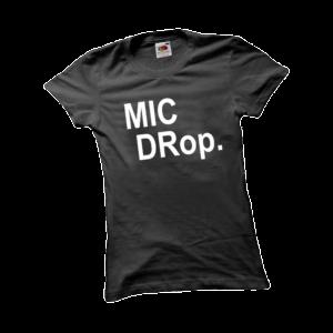 Mic drop női fehér póló minta termék kép
