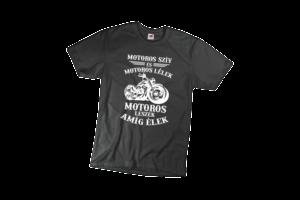 Motoros szív és motors lélek motoros leszek amíg élek férfi fehér póló minta termék kép