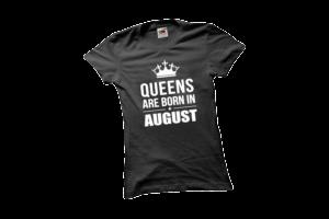 Queens are born in August szülinapi női fehér póló minta termék kép