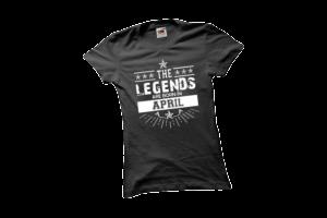 The legends are born in April szülinapi női fehér póló minta termék kép