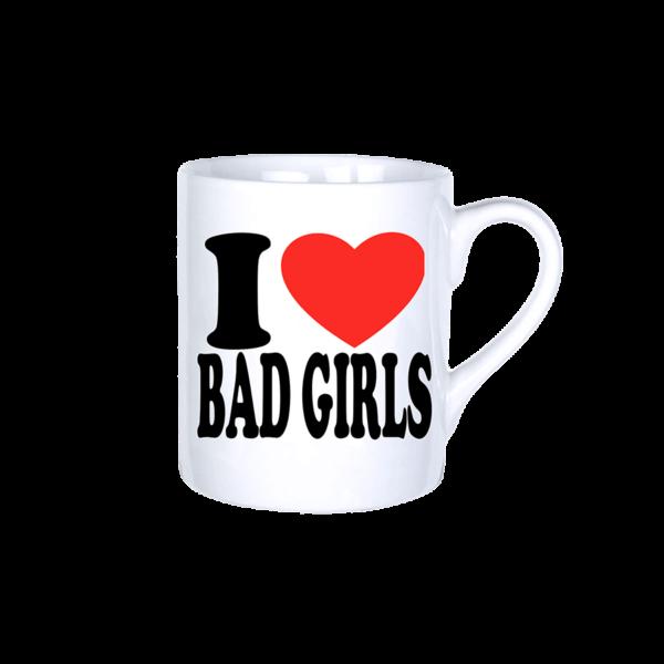 I love bad girls vicces bögre termék kép